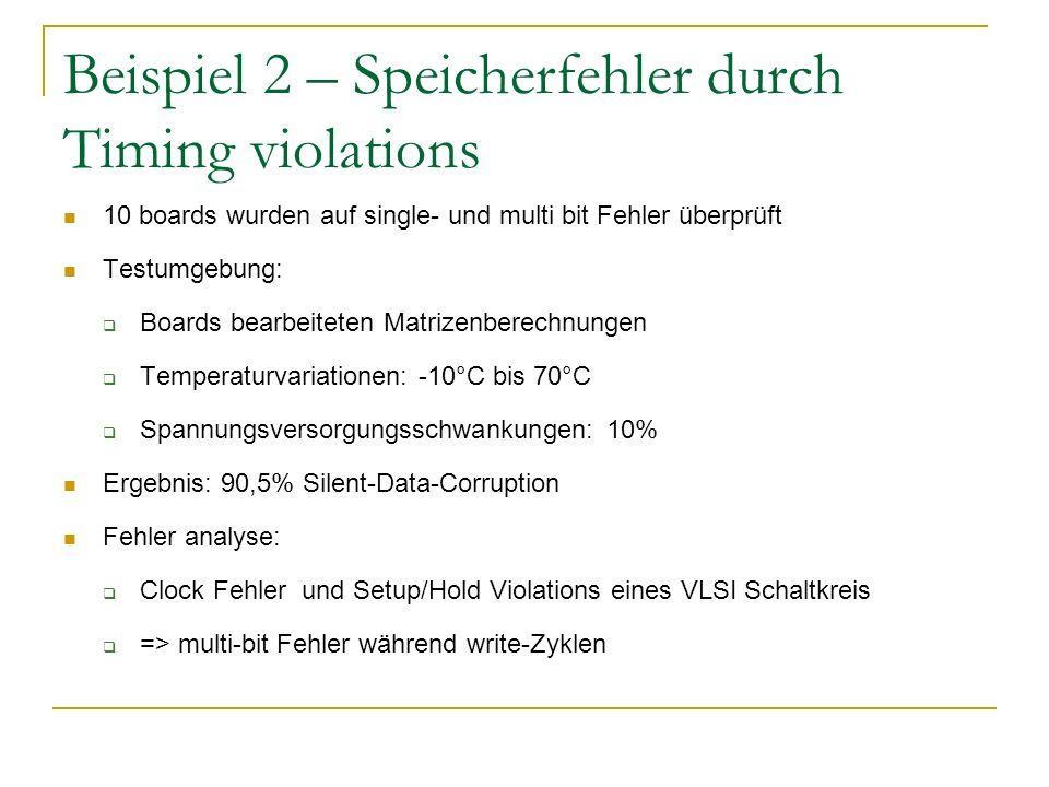 Beispiel 2 – Speicherfehler durch Timing violations