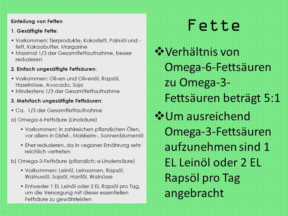 Fette Verhältnis von Omega-6-Fettsäuren zu Omega-3-Fettsäuren beträgt 5:1.