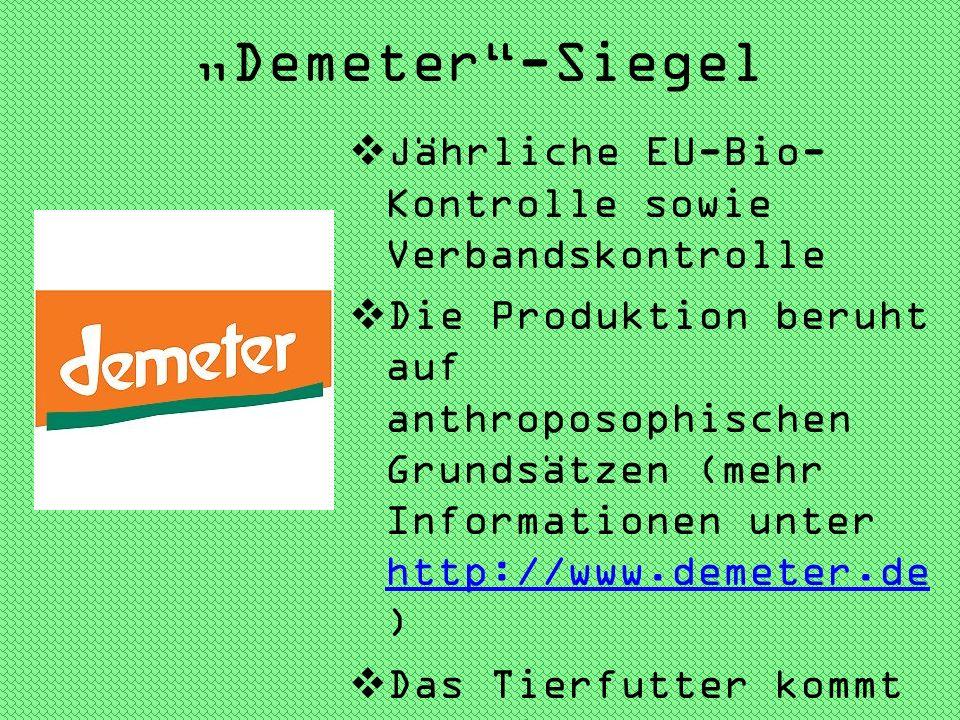 """""""Demeter -Siegel Jährliche EU-Bio-Kontrolle sowie Verbandskontrolle"""