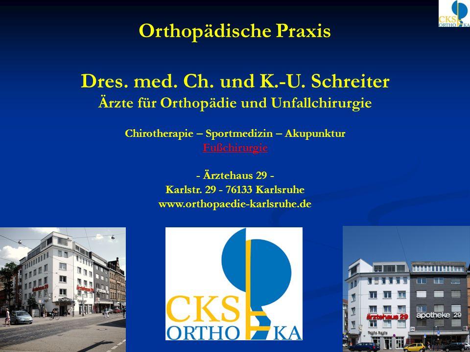 Orthopädische Praxis Dres. med. Ch. und K.-U. Schreiter