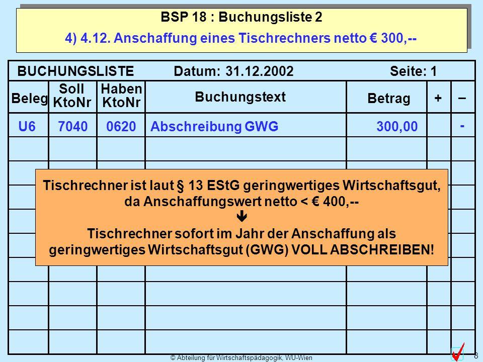 4) 4.12. Anschaffung eines Tischrechners netto € 300,--