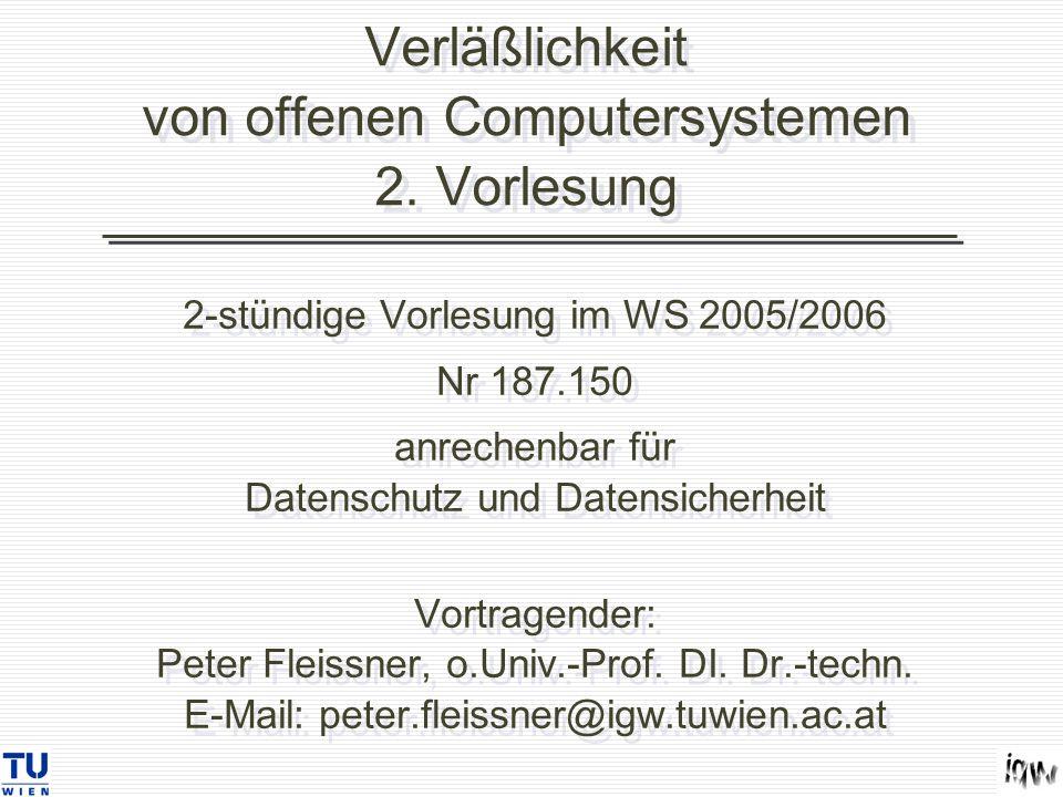 Verläßlichkeit von offenen Computersystemen 2. Vorlesung