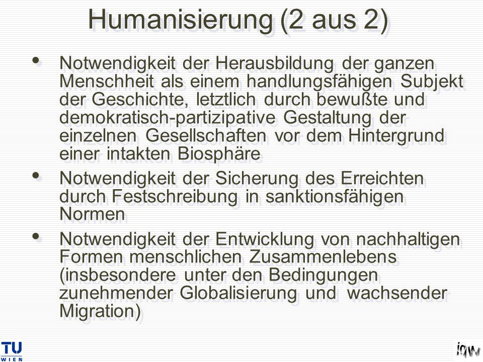 Humanisierung (2 aus 2)