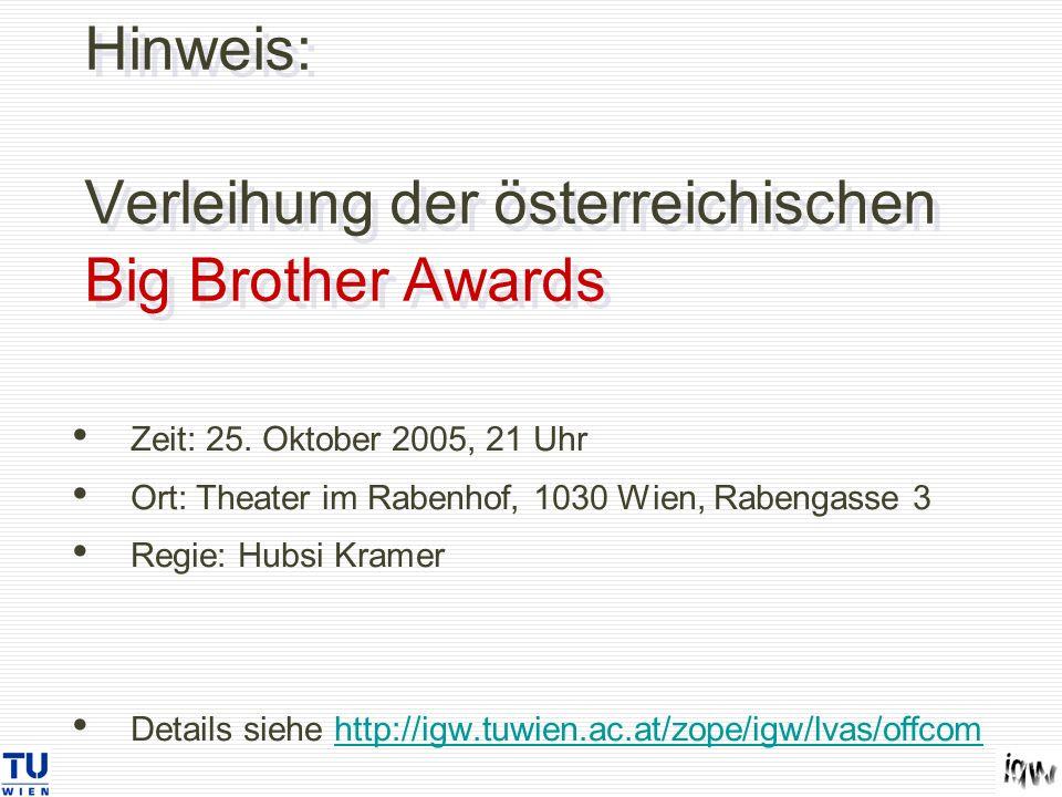 Hinweis: Verleihung der österreichischen Big Brother Awards