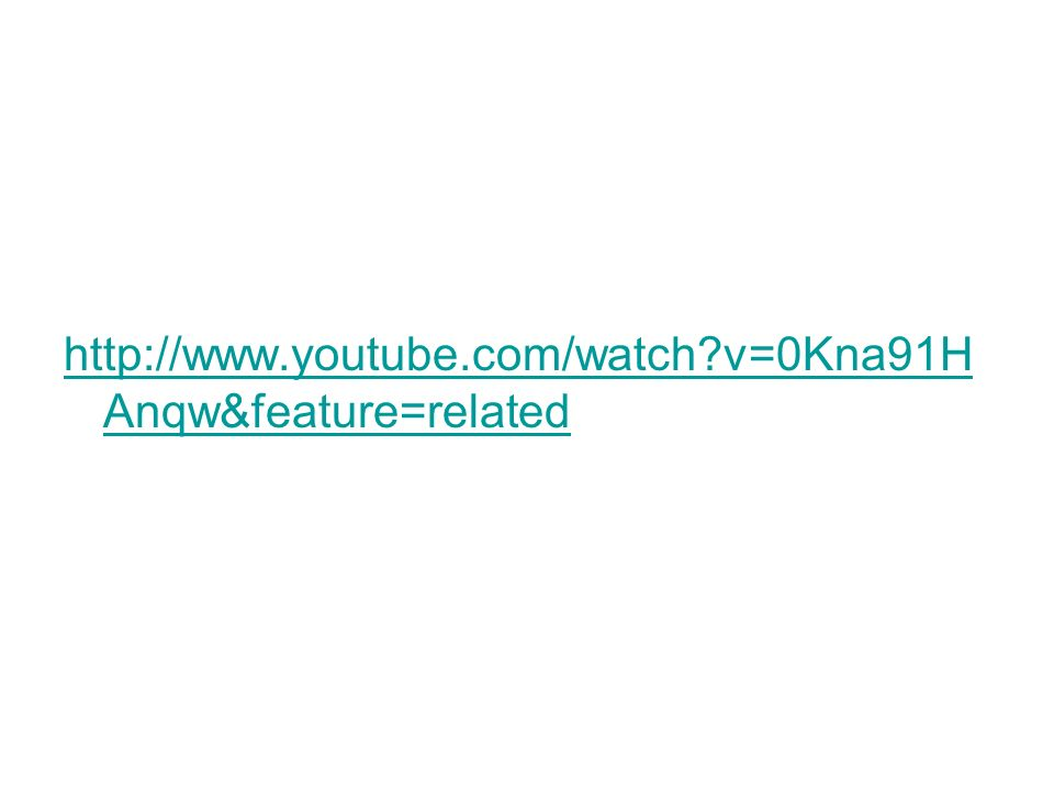 http://www.youtube.com/watch v=0Kna91HAnqw&feature=related