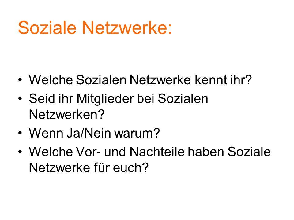 Soziale Netzwerke: Welche Sozialen Netzwerke kennt ihr