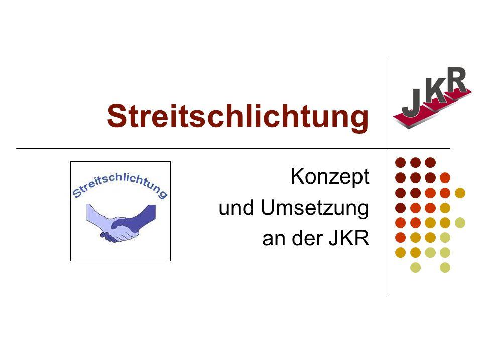 Konzept und Umsetzung an der JKR