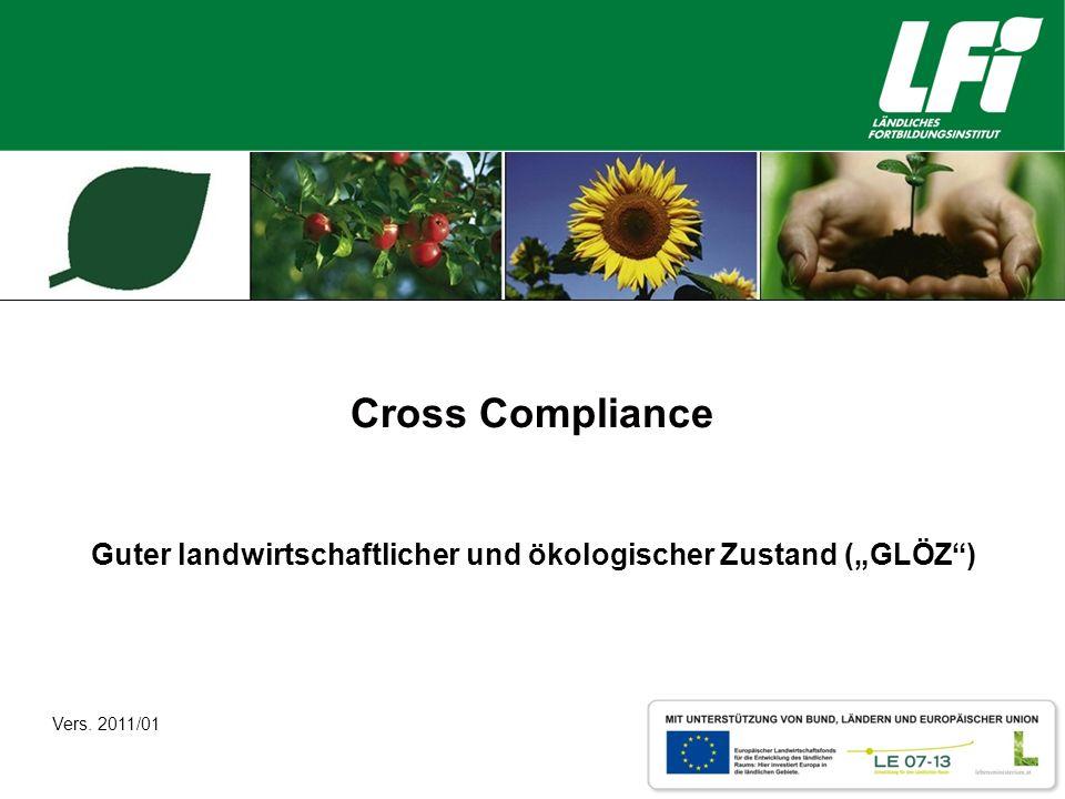 """Guter landwirtschaftlicher und ökologischer Zustand (""""GLÖZ )"""