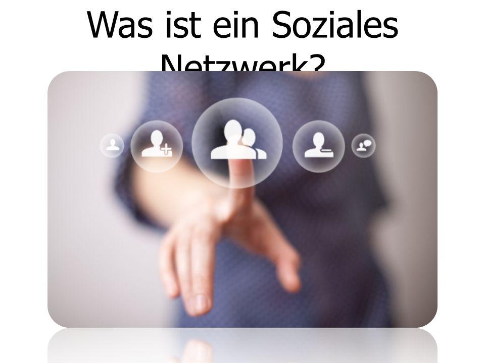 Was ist ein Soziales Netzwerk