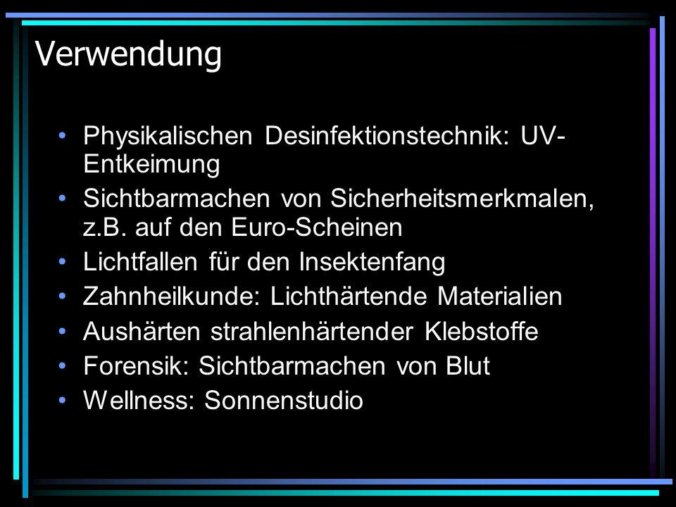 Verwendung Physikalischen Desinfektionstechnik: UV-Entkeimung
