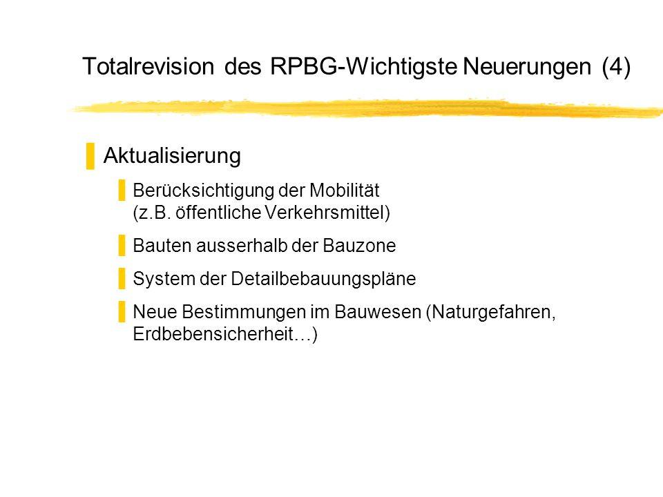 Totalrevision des RPBG-Wichtigste Neuerungen (4)
