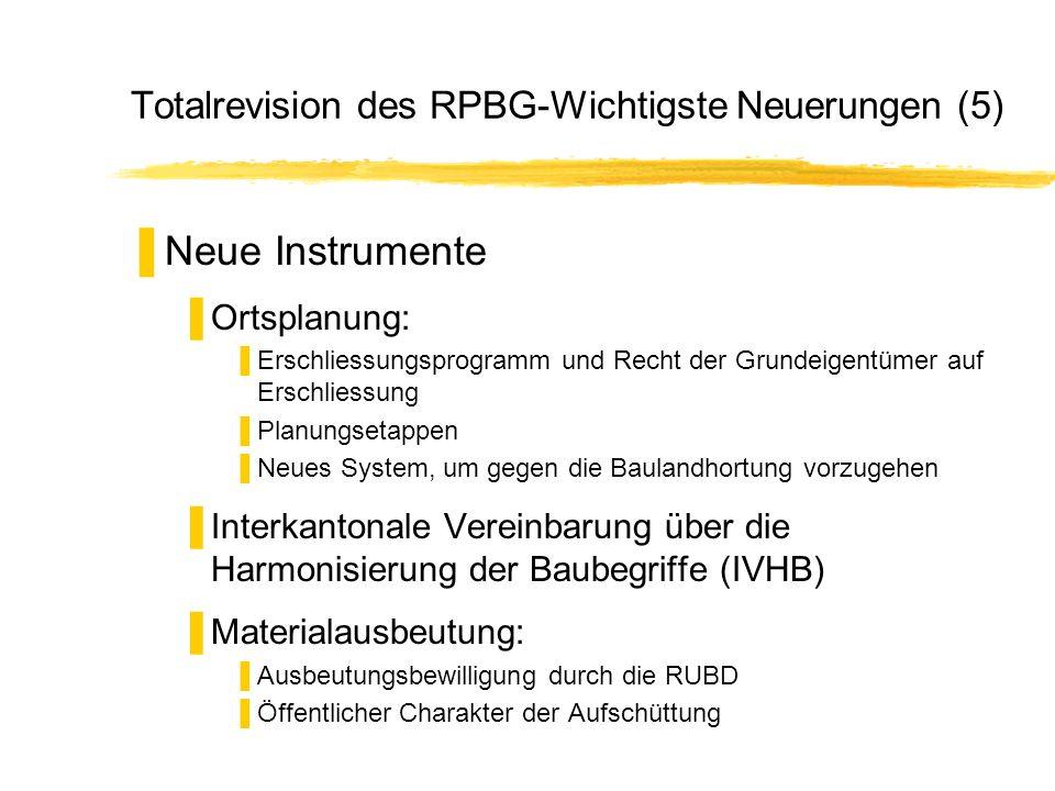 Totalrevision des RPBG-Wichtigste Neuerungen (5)