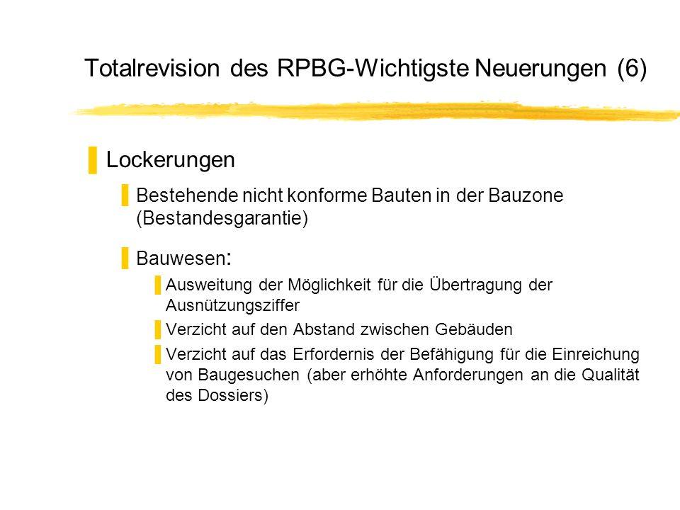 Totalrevision des RPBG-Wichtigste Neuerungen (6)