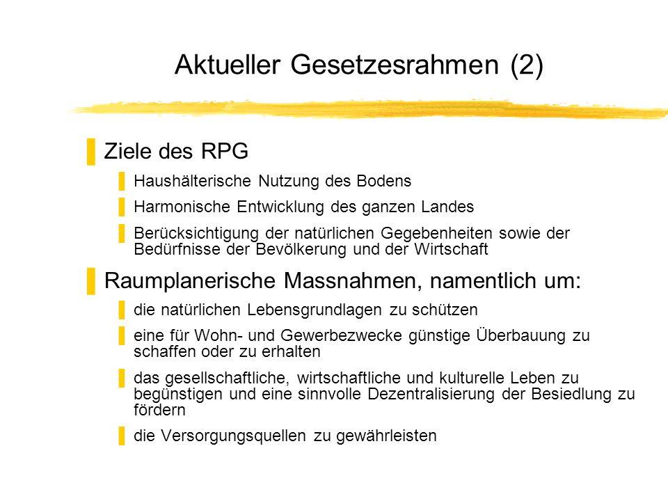 Aktueller Gesetzesrahmen (2)