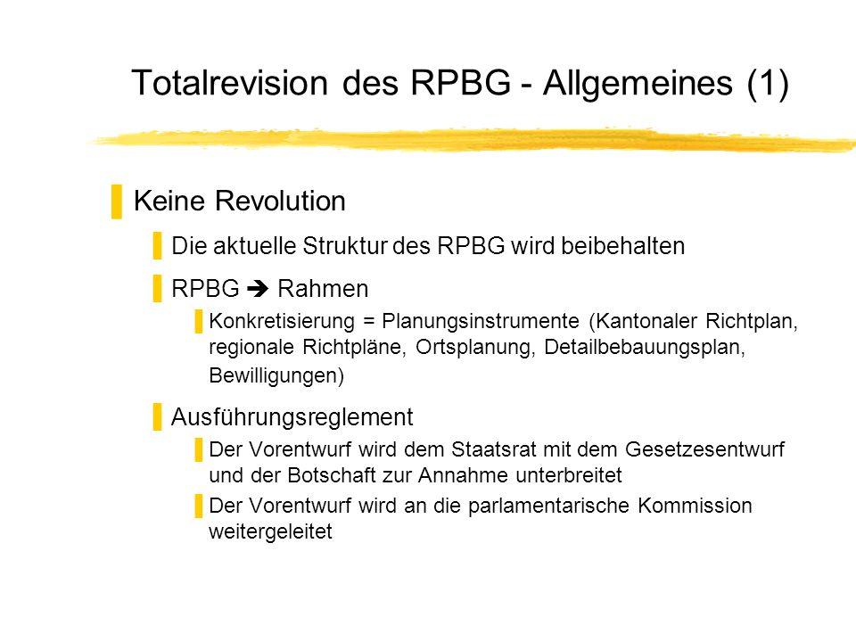 Totalrevision des RPBG - Allgemeines (1)