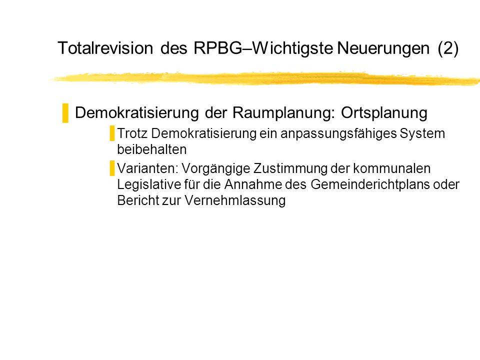 Totalrevision des RPBG–Wichtigste Neuerungen (2)