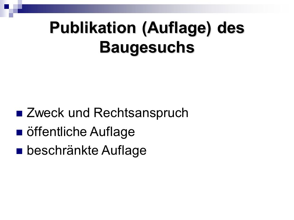 Publikation (Auflage) des Baugesuchs