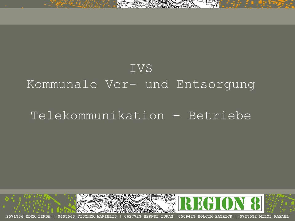 Kommunale Ver- und Entsorgung Telekommunikation – Betriebe