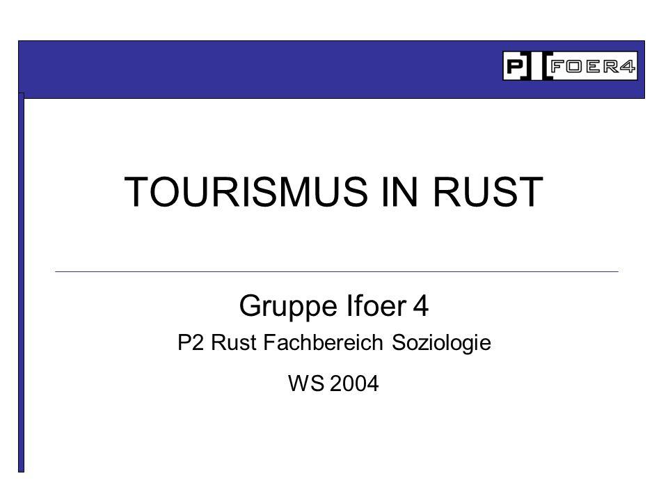 Gruppe Ifoer 4 P2 Rust Fachbereich Soziologie WS 2004