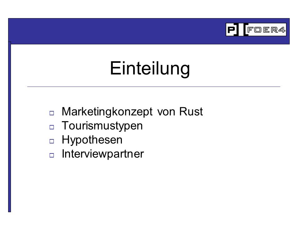 Marketingkonzept von Rust Tourismustypen Hypothesen Interviewpartner