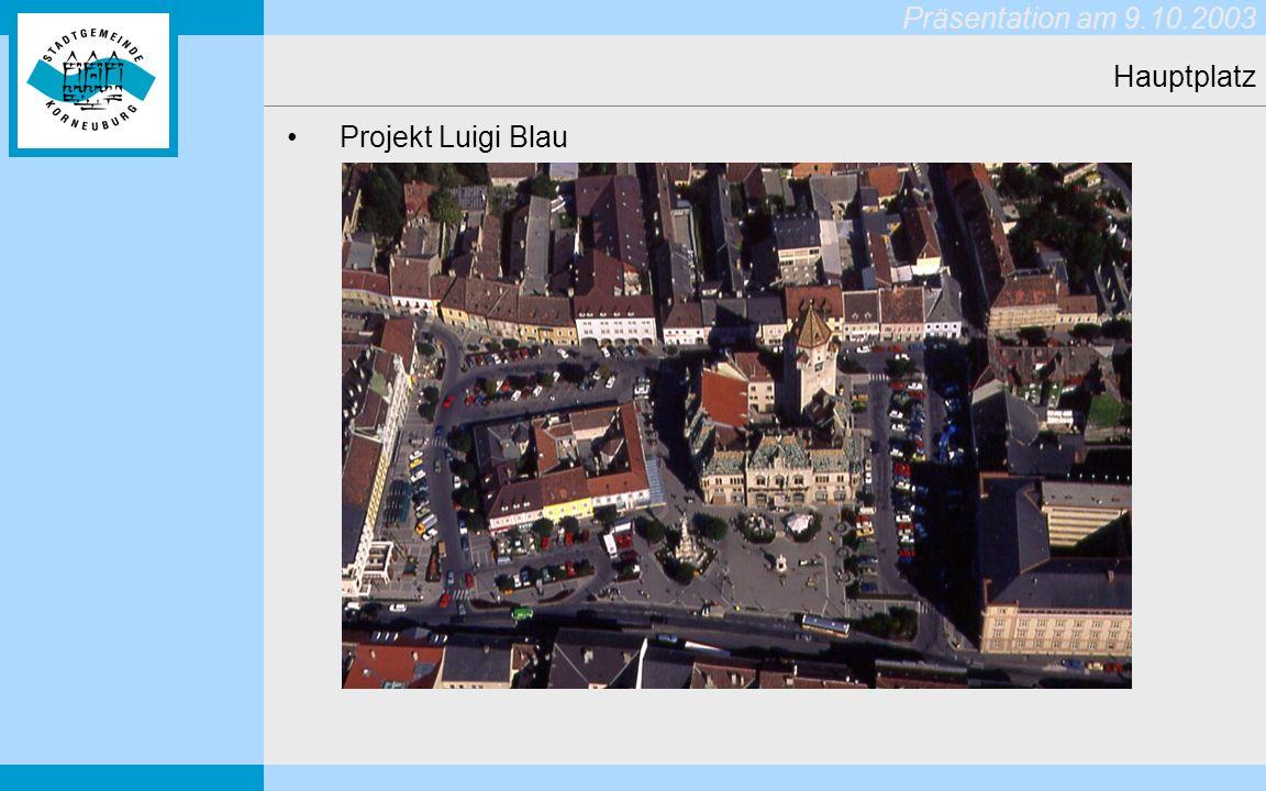 Hauptplatz Projekt Luigi Blau