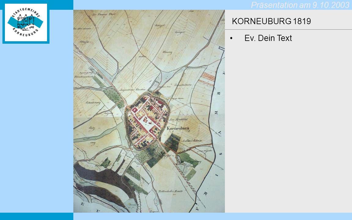 KORNEUBURG 1819 Ev. Dein Text