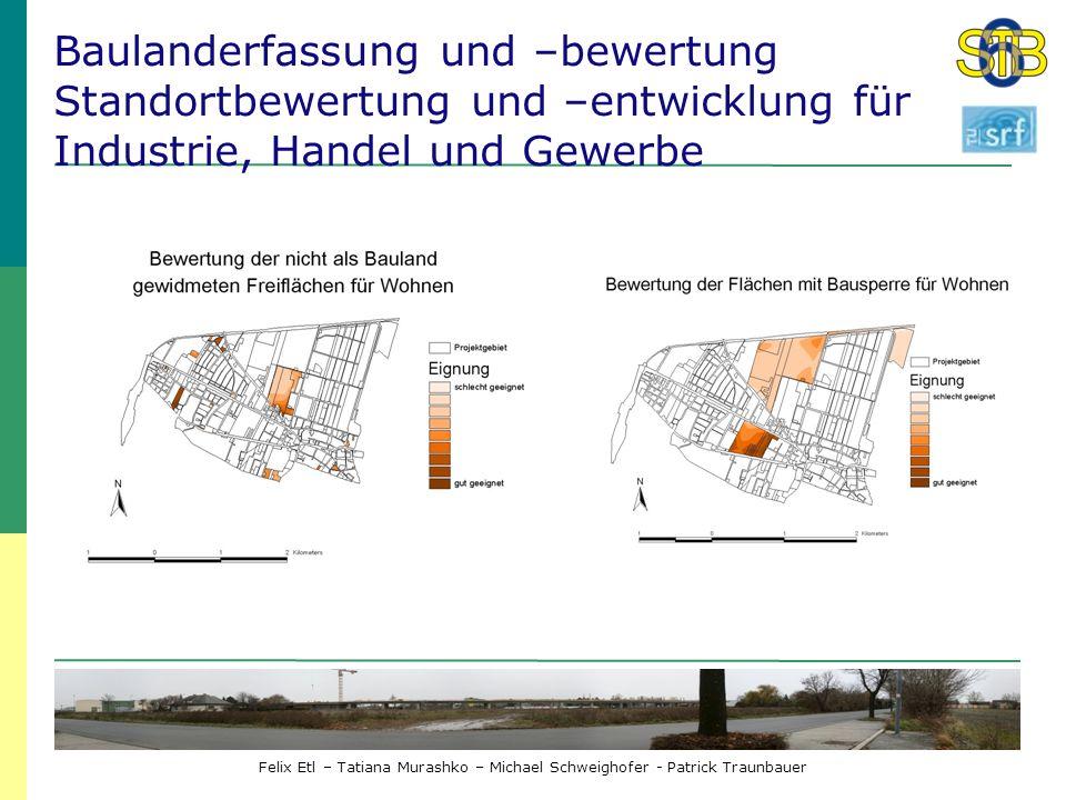 Baulanderfassung und –bewertung Standortbewertung und –entwicklung für Industrie, Handel und Gewerbe