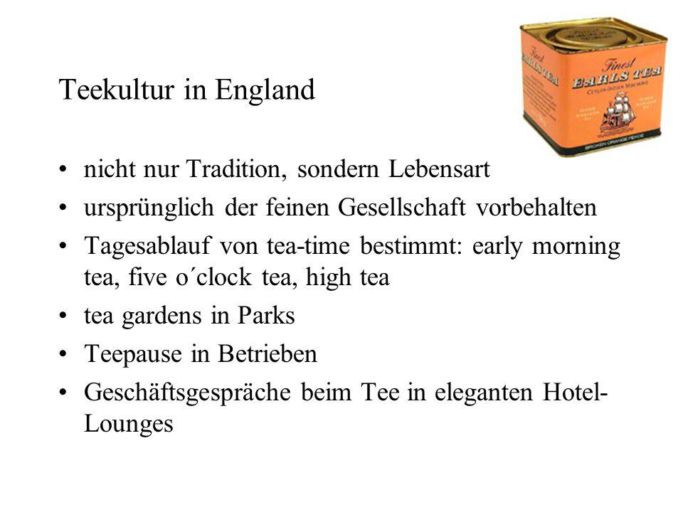 Teekultur in England nicht nur Tradition, sondern Lebensart