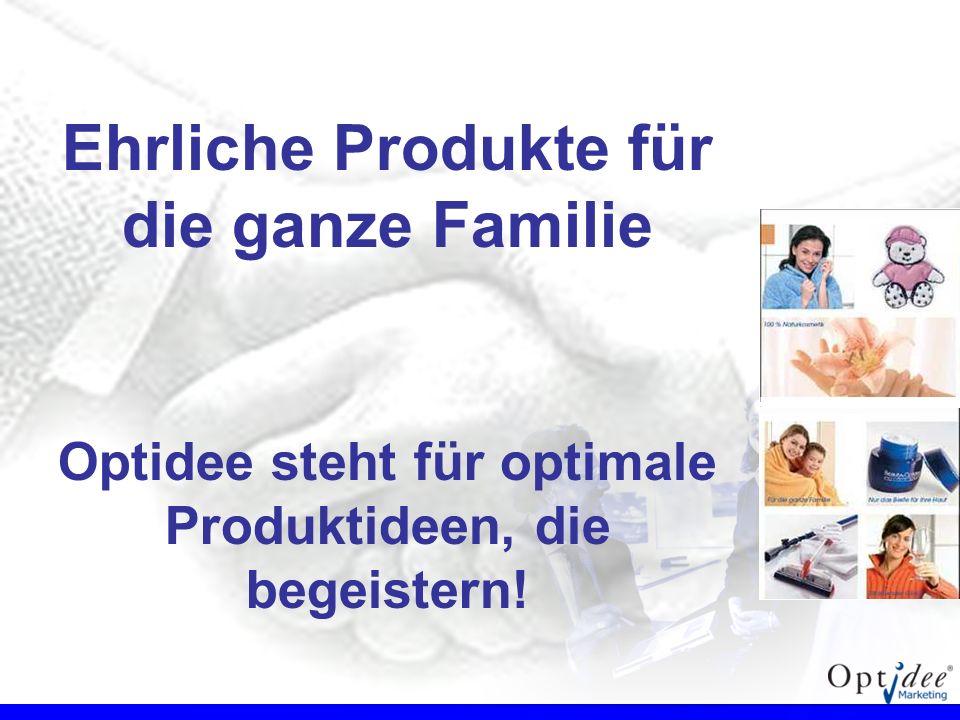 Ehrliche Produkte für die ganze Familie