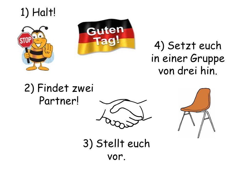 4) Setzt euch in einer Gruppe von drei hin.