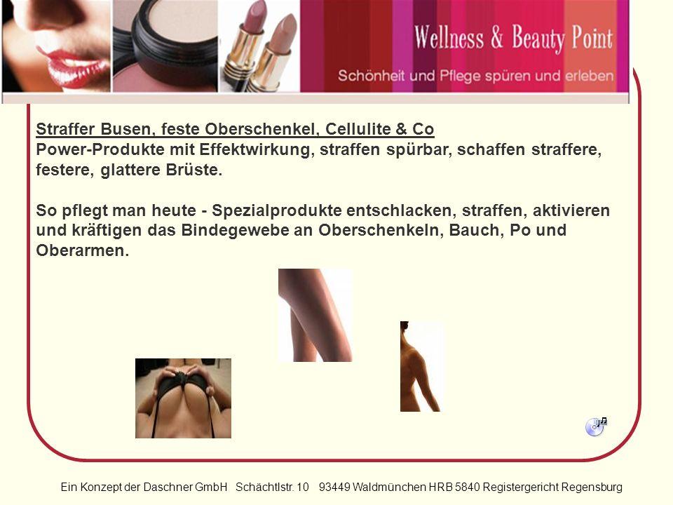 Straffer Busen, feste Oberschenkel, Cellulite & Co