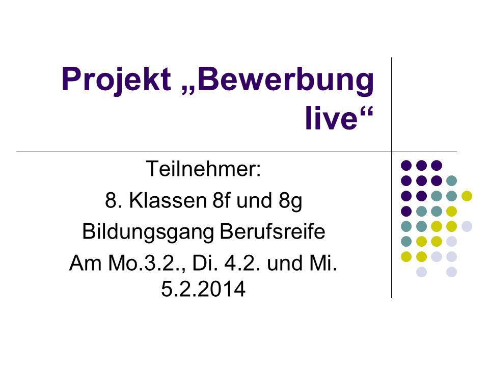 """Projekt """"Bewerbung live"""