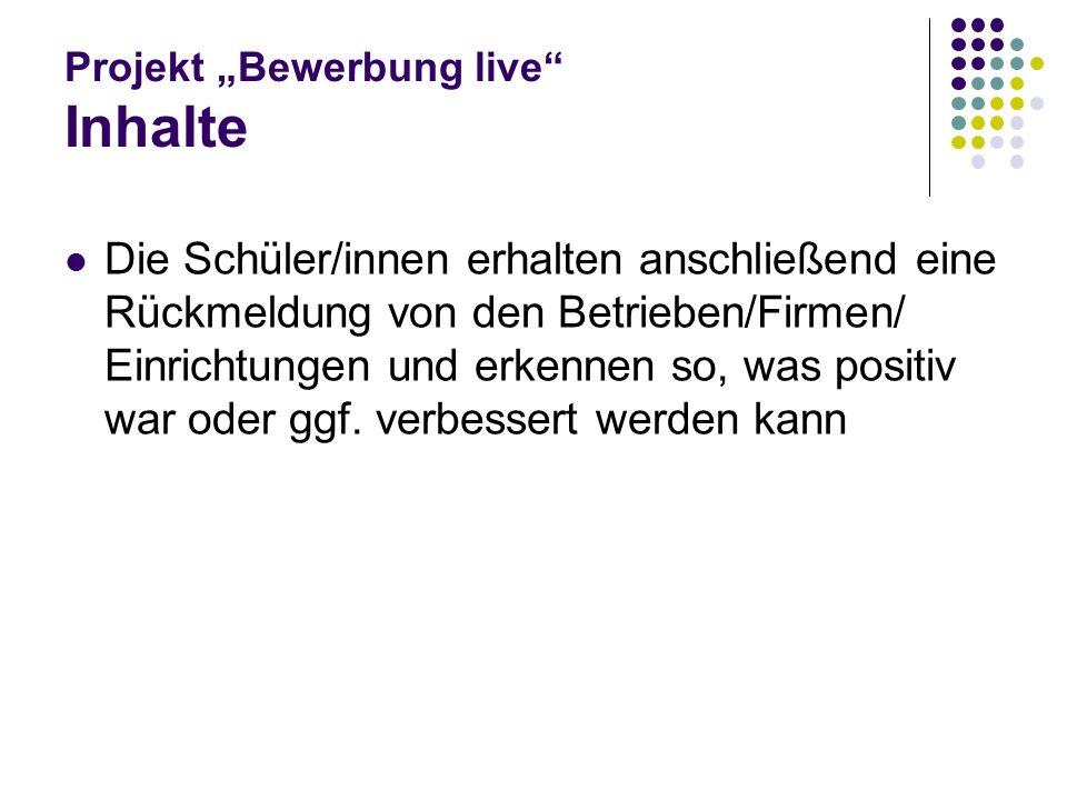 """Projekt """"Bewerbung live Inhalte"""