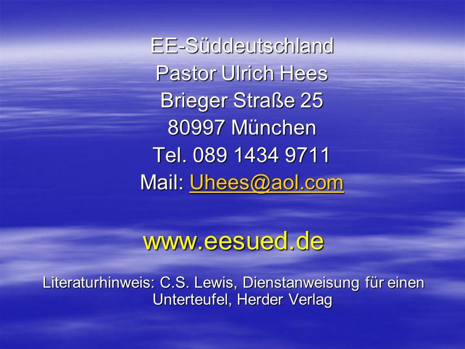 www.eesued.de EE-Süddeutschland Pastor Ulrich Hees Brieger Straße 25