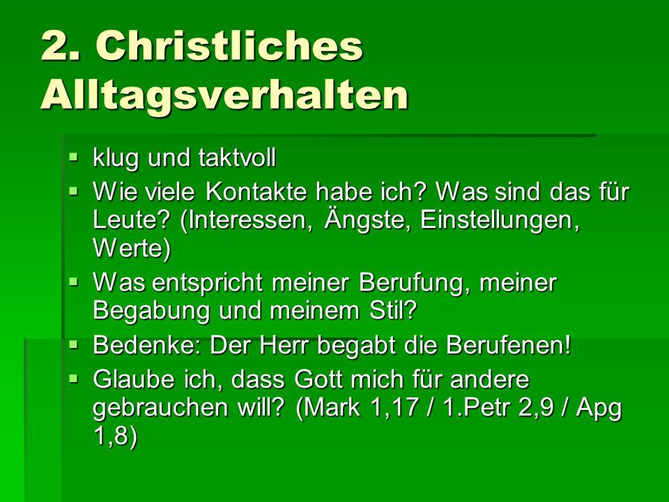 2. Christliches Alltagsverhalten