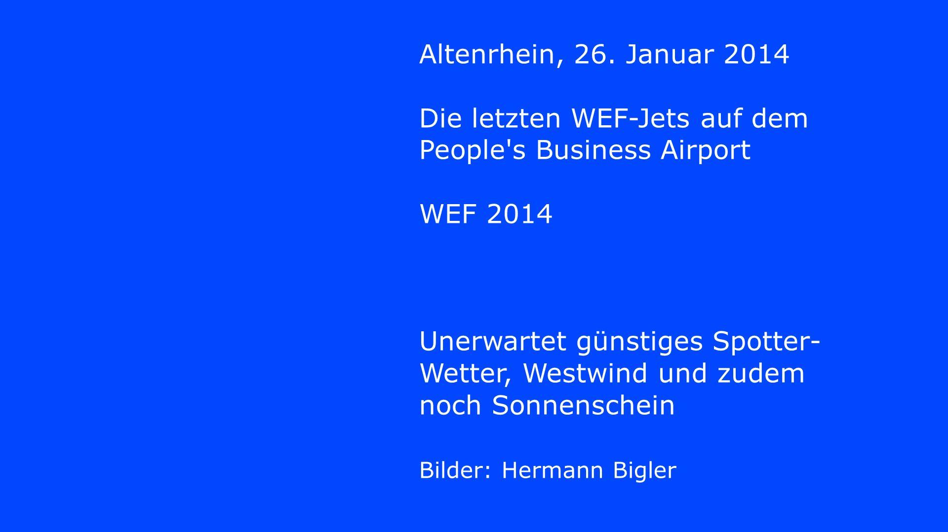Die letzten WEF-Jets auf dem People s Business Airport WEF 2014