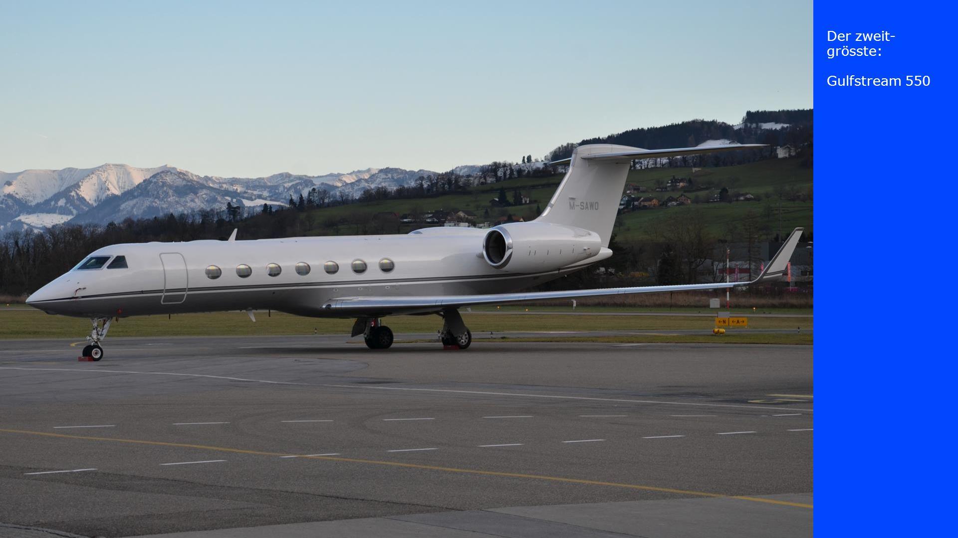 Der zweit-grösste: Gulfstream 550