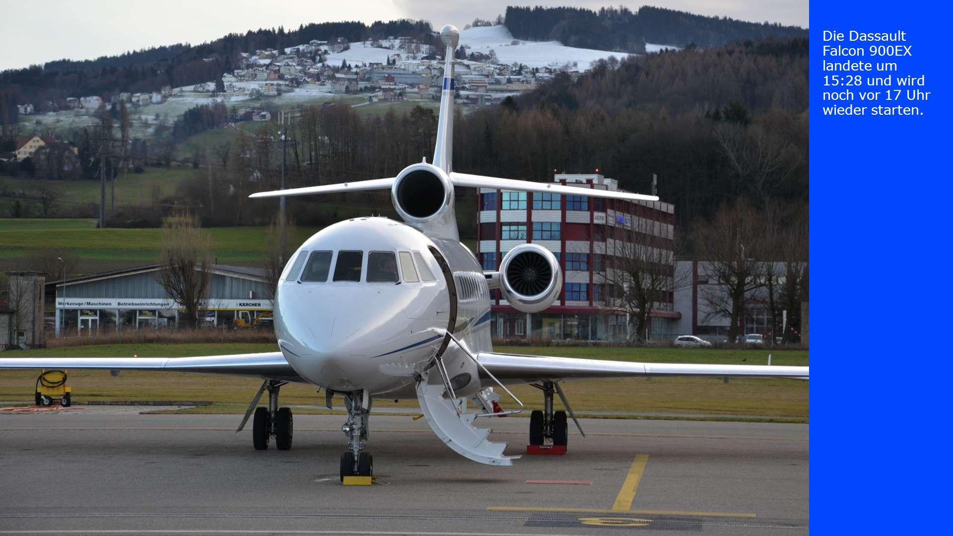 Die Dassault Falcon 900EX landete um 15:28 und wird noch vor 17 Uhr wieder starten.