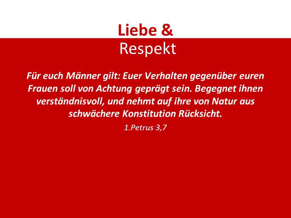 Liebe & Respekt.