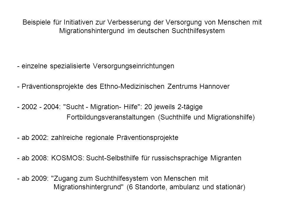 Beispiele für Initiativen zur Verbesserung der Versorgung von Menschen mit Migrationshintergund im deutschen Suchthilfesystem