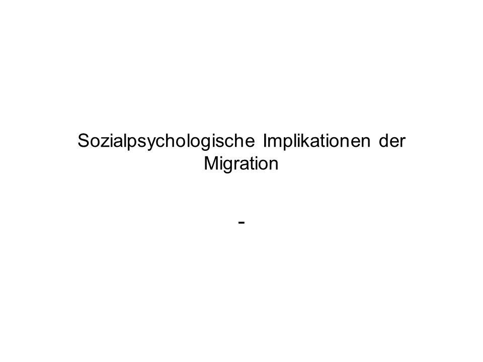 Sozialpsychologische Implikationen der Migration