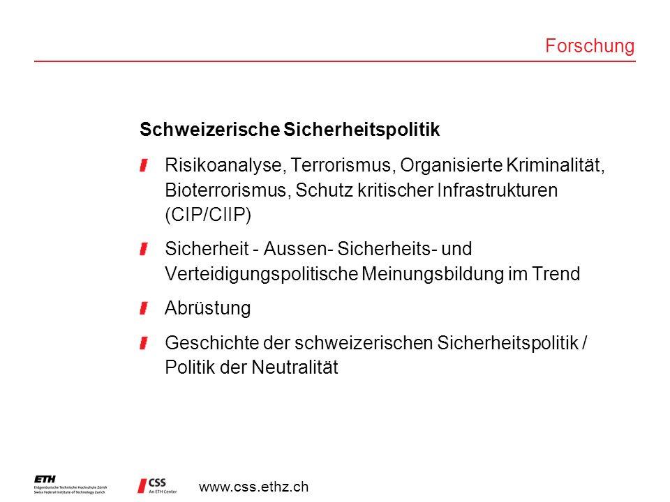 Forschung Schweizerische Sicherheitspolitik.