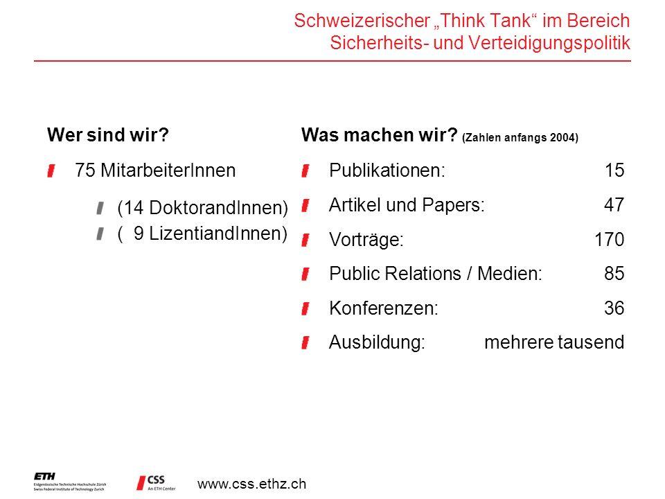 """Schweizerischer """"Think Tank im Bereich Sicherheits- und Verteidigungspolitik"""