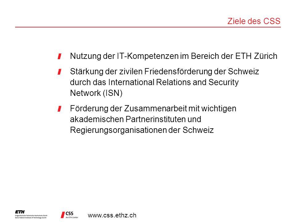 Ziele des CSS Nutzung der IT-Kompetenzen im Bereich der ETH Zürich.