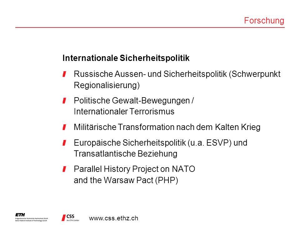 Forschung Internationale Sicherheitspolitik. Russische Aussen- und Sicherheitspolitik (Schwerpunkt Regionalisierung)