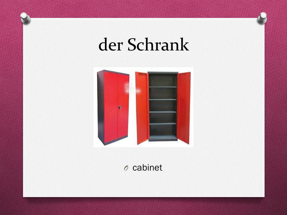 der Schrank cabinet
