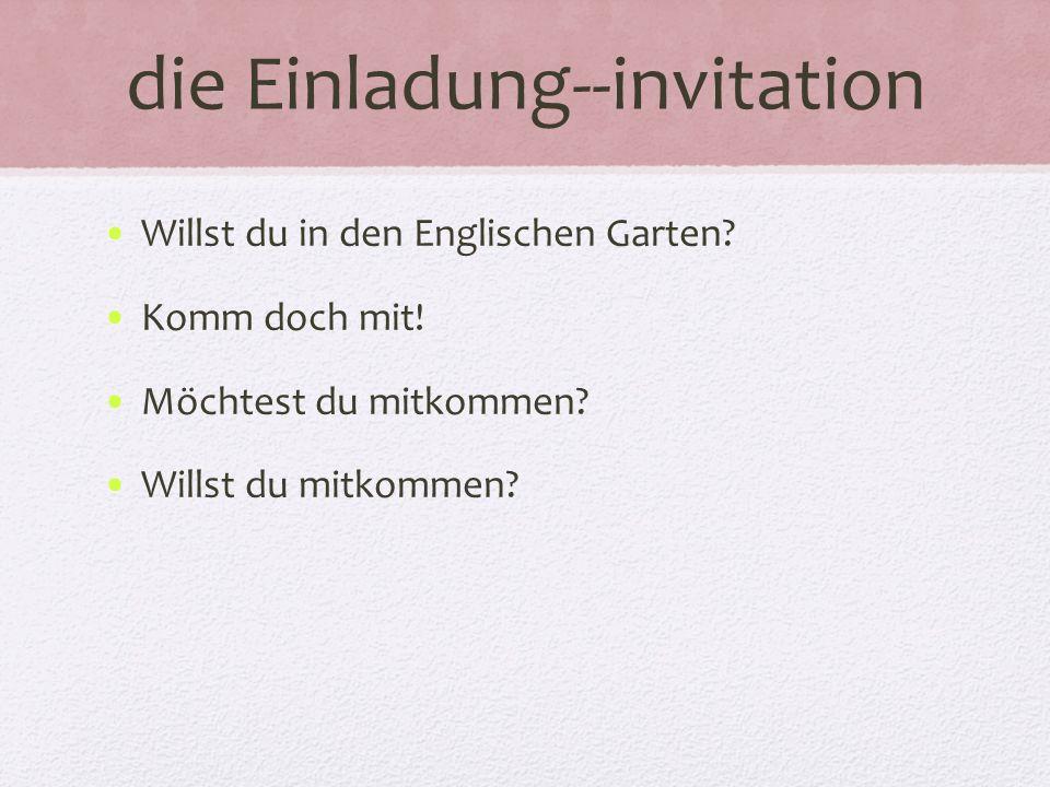 die Einladung--invitation