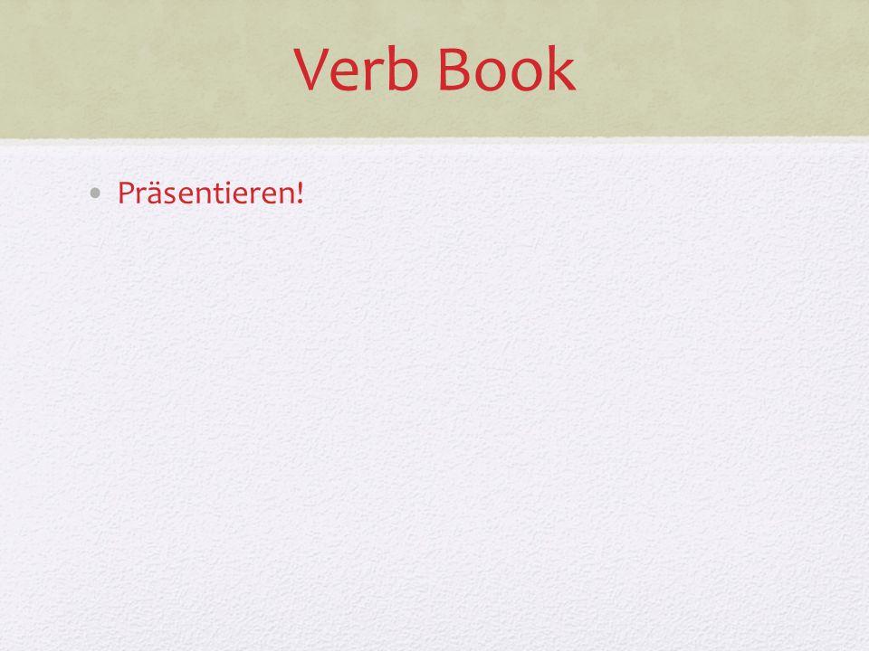 Verb Book Präsentieren!