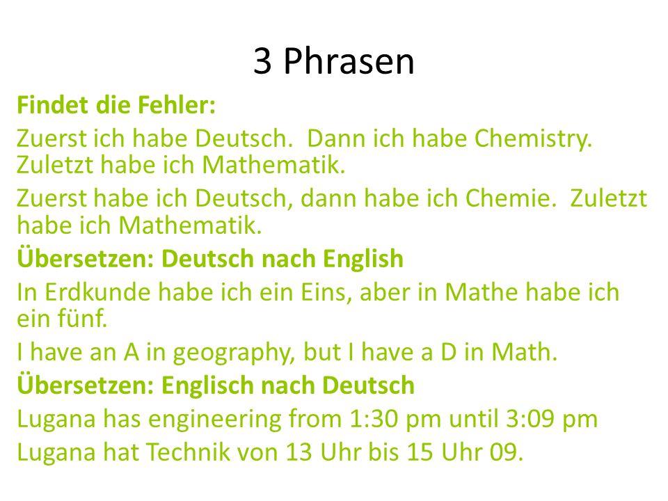 3 Phrasen