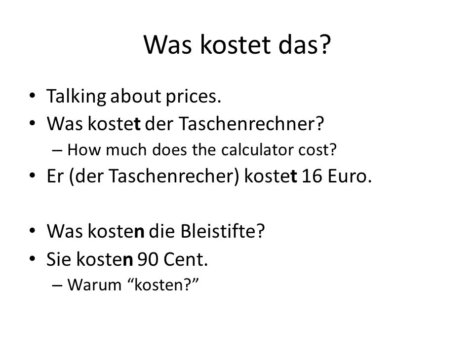 Was kostet das Talking about prices. Was kostet der Taschenrechner